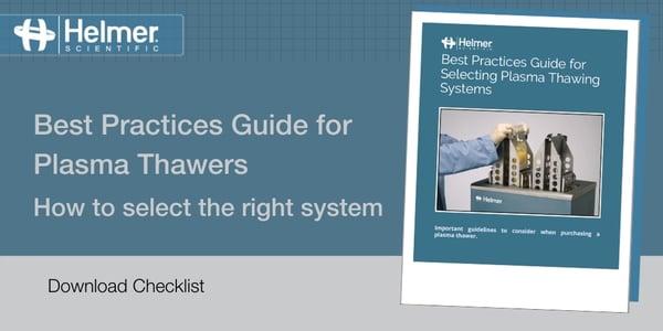 Blog -  Plasma Thawer Best Practice Guide