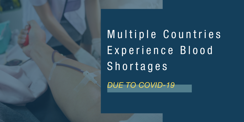 Blood Shortages Experienced Due to COVID-19