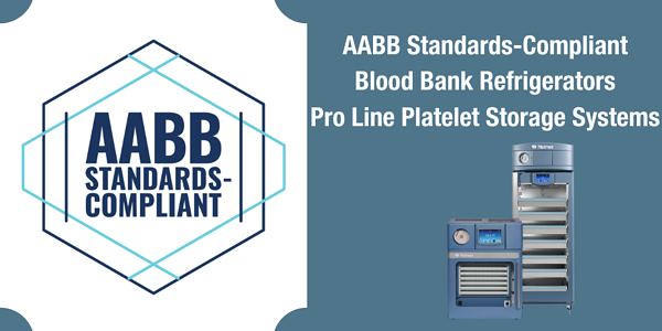 Helmer Scientific Upright Blood Bank Refrigerators and Pro Line Platelet Storage Systems Recognized by AABB
