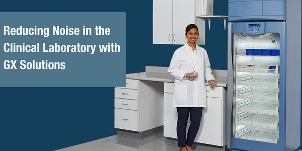 Blog - Reducing Noise in the Clinical Laboratory with GX Solutions (1)