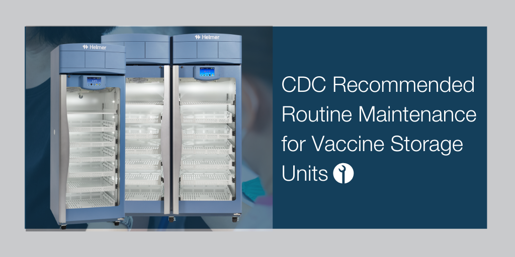 CDC Recommended Routine Maintenance for Vaccine Storage Units