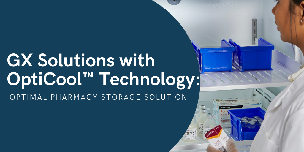 GX Solutions with OptiCool™ Technology_ Optimal Pharmacy Storage Solution