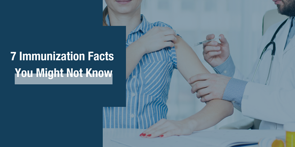 7 Immunization Facts You Might Not Know