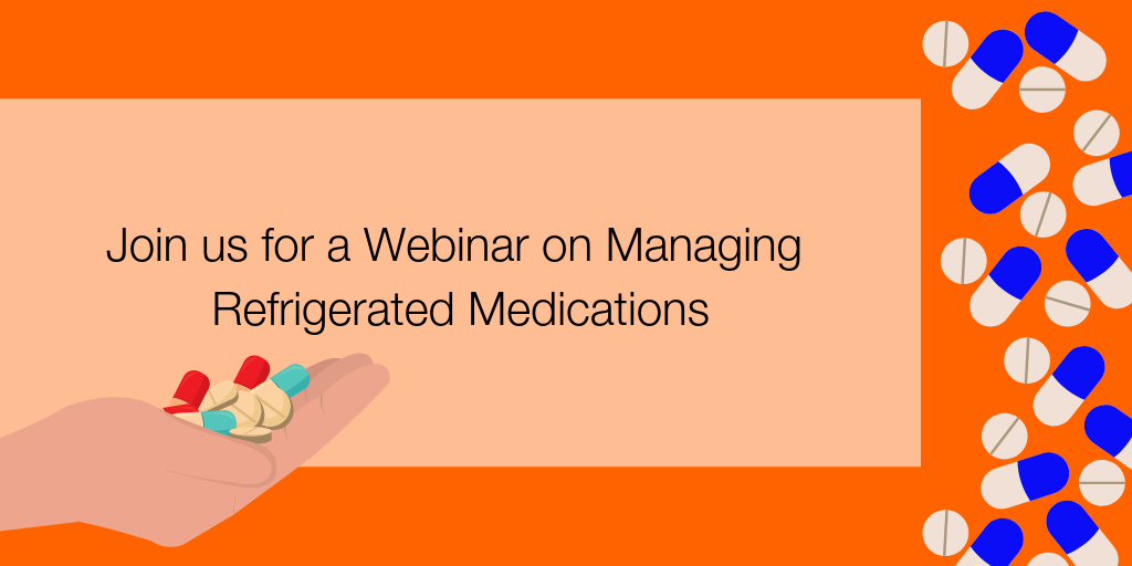 Join-us-for-a-Webinar-on-Managing-Refrigerated-Medications